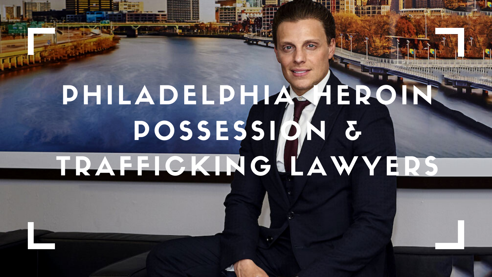 Philadelphia Heroin Possession & Trafficking Lawyers